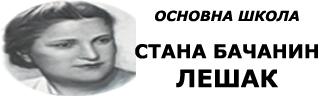 Osnovna Škola Stana Bačanin Lešak